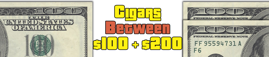 Cigars Between $100 and $200